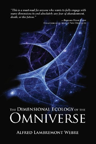 Portada del libro The Dimensional Ecology of the Omniverse by Alfred Lambremont Webre (2014-03-21)