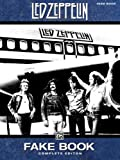 Just Led Zeppelin Real Book Complete Edition: Fake Book Edition