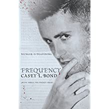 Frequency (The Frenzy Series Book 3) (English Edition)