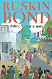 #4: Voting at Fosterganj