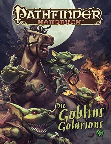 Die Goblins Golarions: Pathfinder Handbuch