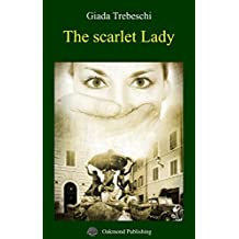 The scarlet Lady (English Edition)