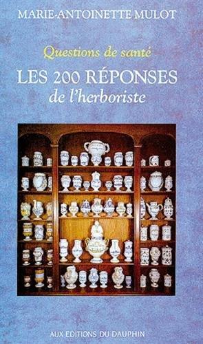 Les 200 réponses de l'herboriste