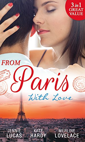 From Paris With Love: The Consequences of That Night / Bound by a Baby / A Business Engagement (Mills & Boon M&B) (English Edition) - Lovelace Top