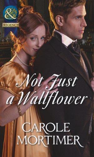 Not Just a Wallflower (A Season of Secrets, Book 3) (Mills & Boon Historical)