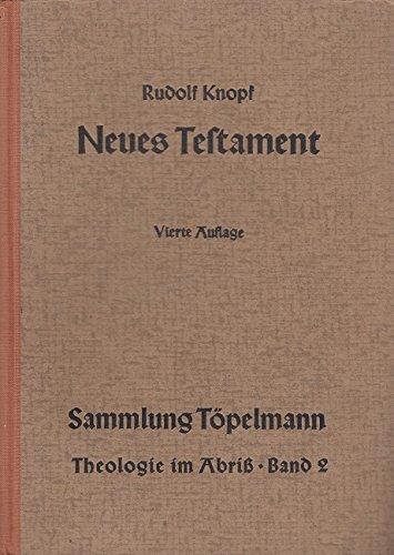 Einführung in das Neue Testament : Bibelkunde des Neuen Testaments , Geschichte und Religion d. Urchristentums. -