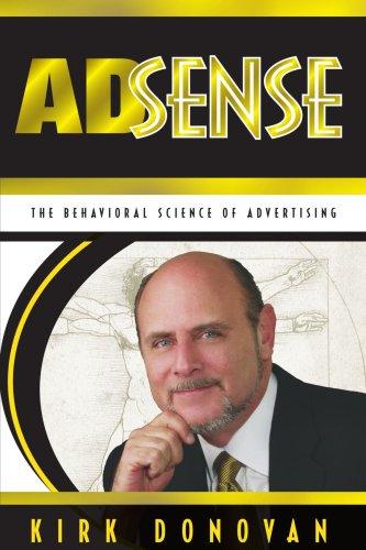 Adsense: The Behavioral Science of Advertising: The Behavioural Science of Advertising