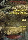 Carte archéologique de la Gaule. Le Luberon et Pays d'Apt : 84/2 de Linda Tallah (1 septembre 2004) Broché