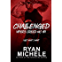 Challenged (Vipers Creed MC#1) (English Edition)