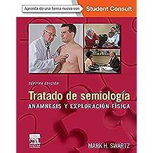 Tratado de semiología + StudentConsult: Anamnesis y exploración