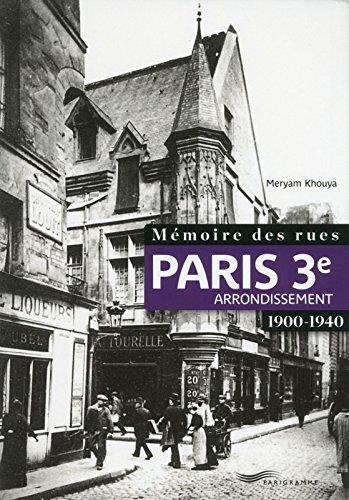 Mémoire des rues - Paris 3E arrondissement (1900-1940)