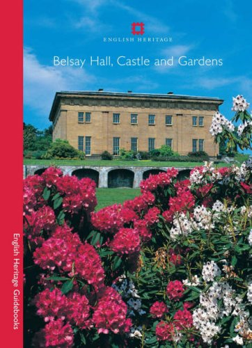 Belsay Hall, Castle and Gardens (English Heritage Guidebooks)