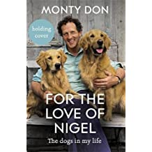 For the Love of Nigel: the dogs in my life