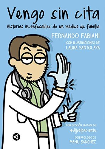 Vengo sin cita: Historias inconfesables de un médico de familia por Fernando Fabiani