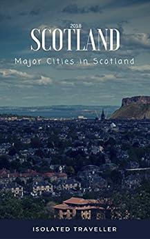 Scotland - Major Cities In Scotland (English Edition) di [Gusman, David]