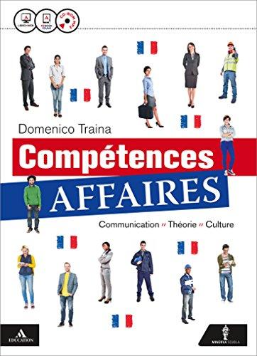 Competences affaires. Per gli Ist. tecnici e professionali. Con CD Audio formato MP3. Con e-book. Con espansione online