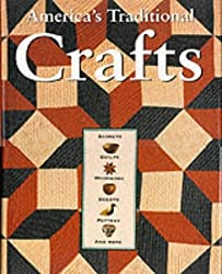 America's Traditional Crafts (Cultural Studies) by Robert Shaw (1999-10-06)