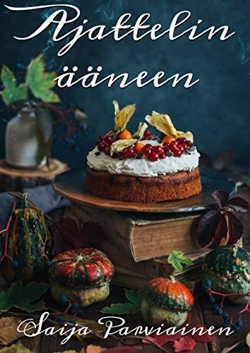 Ajattelin ääneen (Finnish Edition) por Saija Parviainen
