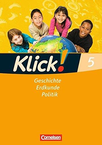 Klick! Geschichte, Erdkunde, Politik - Westliche Bundesländer: 5. Schuljahr - Arbeitsheft