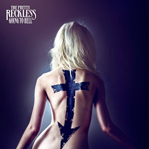 Going To Hell (Deluxe Version) by The Pretty Reckless