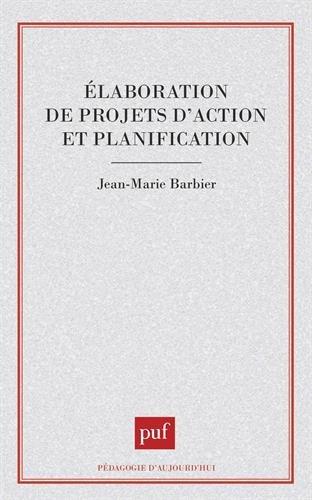 Elaboration de projets d'action et planificati...