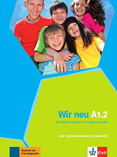 Wir neu A1.2 - Libro del alumno + Cuaderno de ejercicios + CD por Klett Ernst /Schulbuch