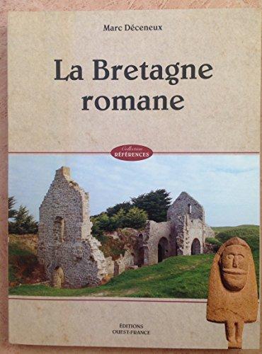 La Bretagne romane