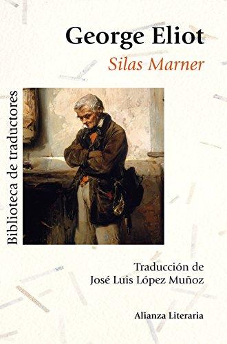 Silas Marner (Alianza Literaria (Al)) por George Eliot