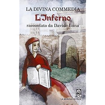 La Divina Commedia. L'inferno Raccontato Da Davide Luna