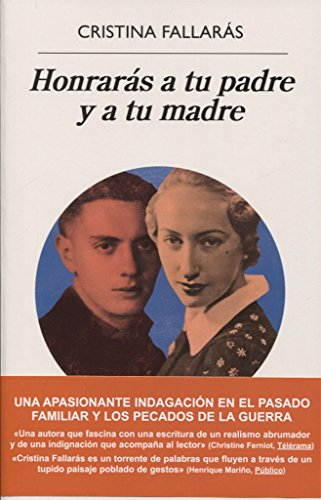 Honrarás a tu padre y a tu madre (Narrativas Hispanicas)