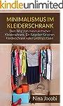 Minimalismus im Kleiderschrank: Dein...