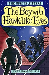 The Sprite Sisters: The Boy With Hawk-like Eyes (Vol 6)