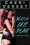 Watch Us Play: Taboo for Three (English Edition)