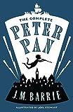 The Complete Peter Pan (Alma Classics)