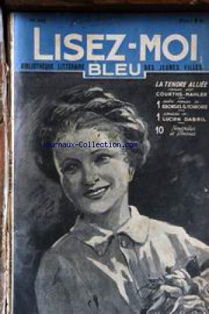 LISEZ MOI BLEU [No 440] - COURTHS-MAHLER - G.G. TOUDOUZE - H. DE FORGE - ED. DE KEYSER - P. CHANLAINE - LEO DARTEY - JOUBERT - A. DE BREVILLE - R. GENTY - R. GERARD - COMTESSE DE NOAILLES - L. DABRIL.