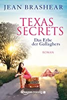 Texas Secrets - Das Erbe der Gallaghers