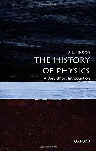 The History of Physics: A Very Short Introduction (Very Short Introductions)