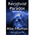 Recidivist Paradox (Contact Book 3)