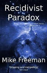 Recidivist Paradox (Contact Book 3) (English Edition)