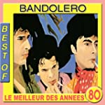 Best of Bandolero (Le meilleur des an...