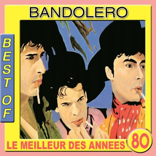 Best of Bandolero (Le meilleur...