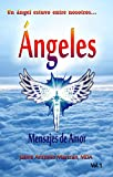 Angeles: Mensajes de amor Vol 1