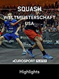 Squash: Weltmeisterschaft 2019 in Chicago (USA) - Highlights