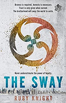 The Sway (The Classified Series) by [Knight, Ruby]