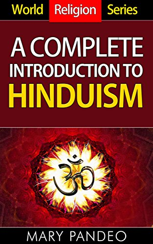 World Religion Series: A Complete Introduction to Hinduism (English Edition) (Hindu-dummies)
