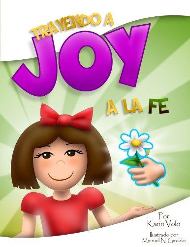 Trayendo a Joy a la Fé par Karin Volo