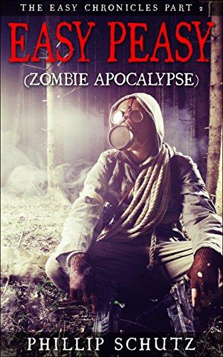 EASY PEASY (ZOMBIE APOCALYPSE): The Easy Chronicles Part 2 (English (Schutz Zombie)