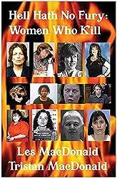 Hell Hath No Fury: Women Who Kill