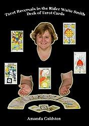 Tarot Reversals in the Rider Waite Smith Deck of Tarot Cards