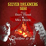 Christmas Is Here (feat. Ben Reel & Mia Black)